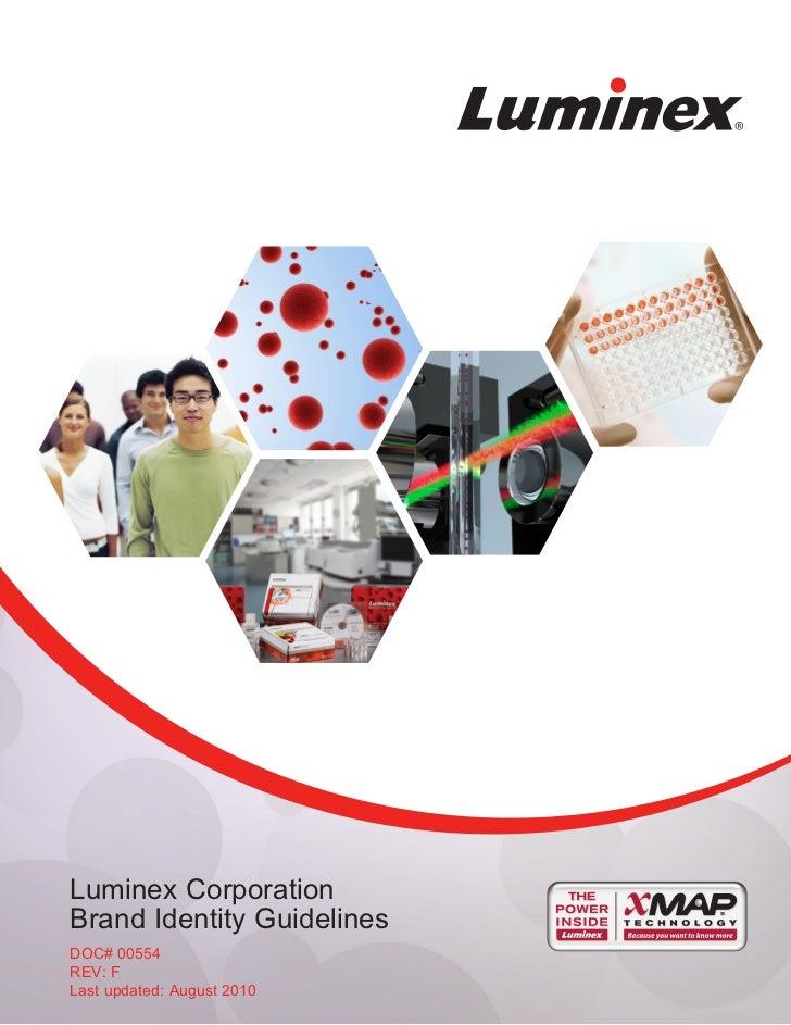 Luminex CorporationBrand Identity GuidelinesDOC# 00554REV: FLast updated: August 2010