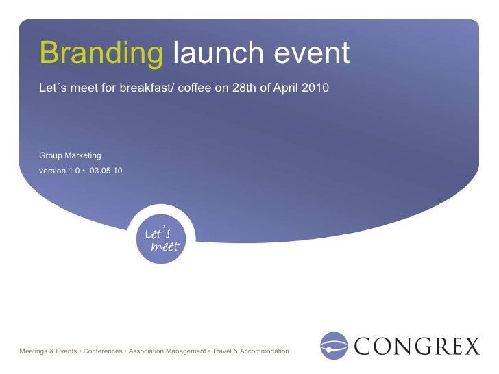 Branding launch event