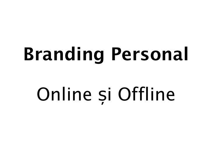 Branding Personal Online și Offline