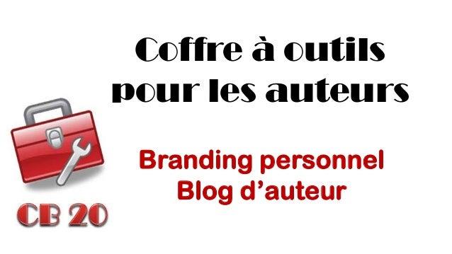 Coffre à outils pour les auteurs  Branding personnel  Blog d'auteur