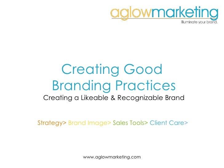 Creating Great Branding Practices