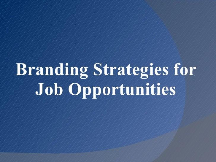 Branding strategies for job opportunities