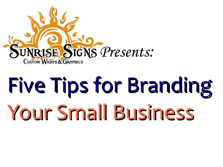 5 Branding Tips for Small Businesses