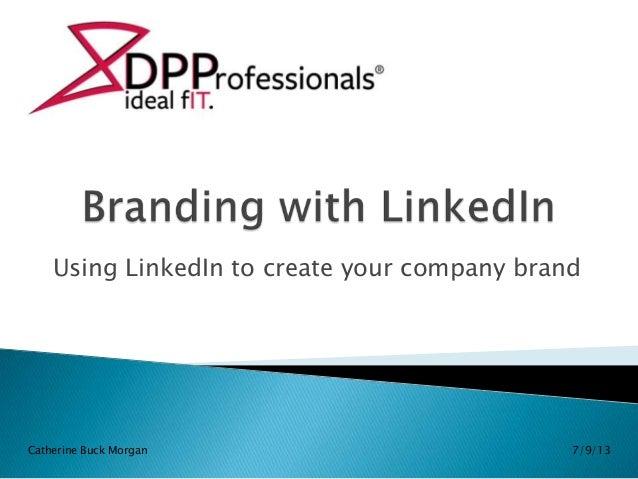 Branding with LinkedIn