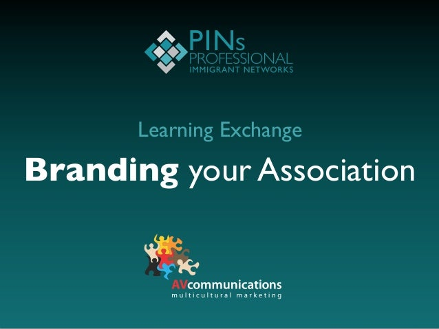 PINs Learning Exchange: Branding your association