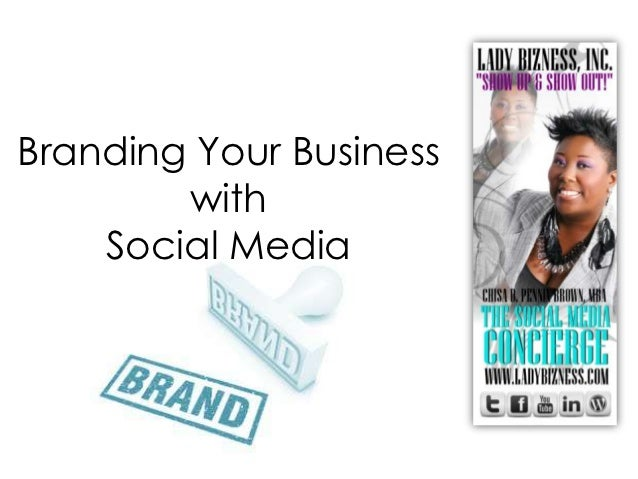 Branding your Business with Social Media
