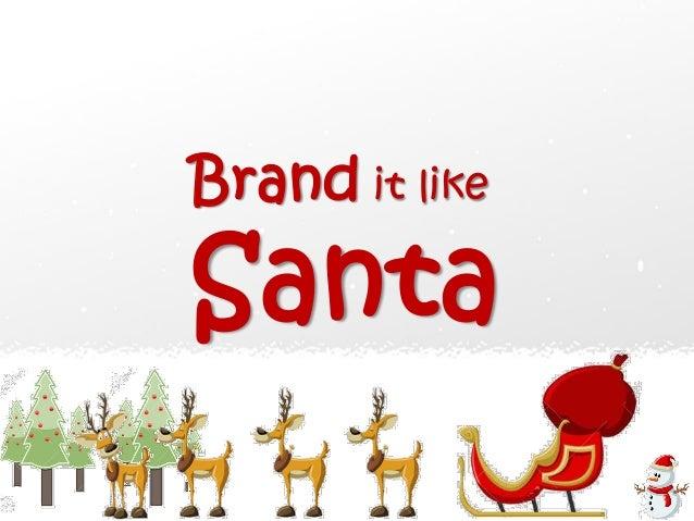 Brand it like Santa