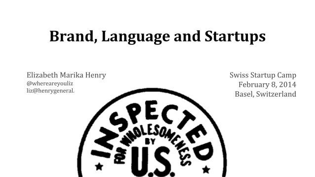 Brand, Language and Startups Talk at Startup Camp Switzerland 2014 in Basel