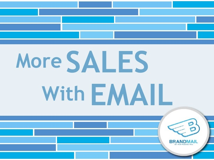 More SALES  With EMAIL