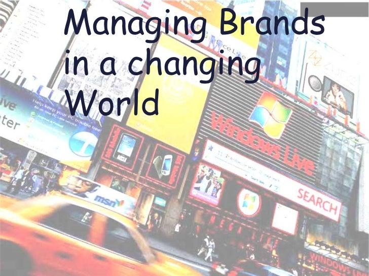 Managing Brandsin a changingWorld     Marketing Strategy & Product Development