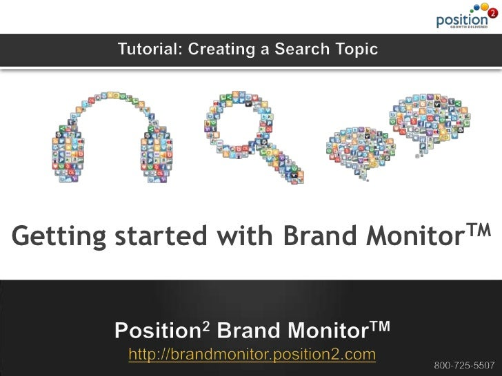 Position2 Brand Monitor Tutorial - Getting Started - Adding a Search Topic