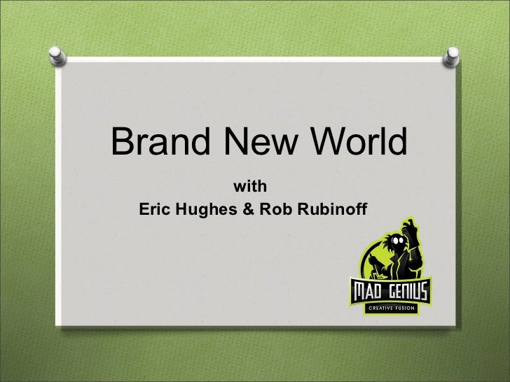 Brand New World with  Eric Hughes & Rob Rubinoff
