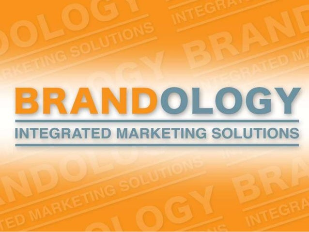 Who we are • Brandology IMS is a boutique Marketing Services agency that provides its clients with Total Marketing solutio...