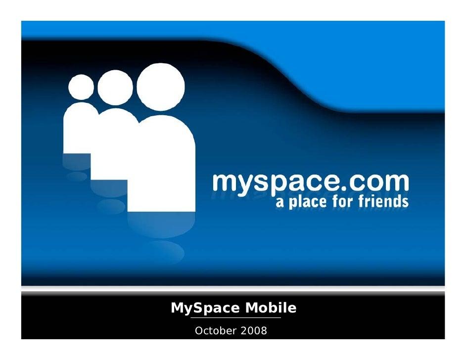 MySpace Mobile   October 2008