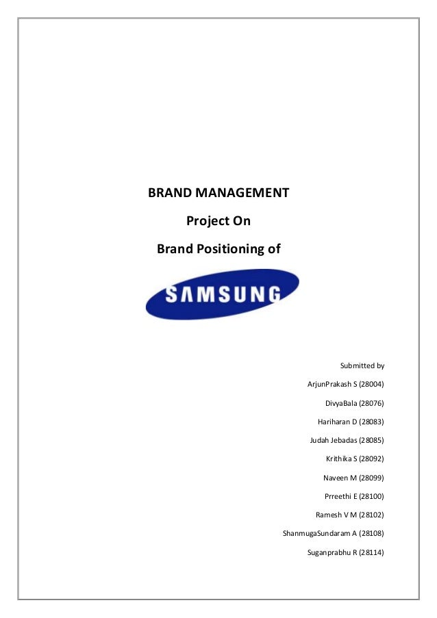 BRAND MANAGEMENT    Project OnBrand Positioning of                                      Submitted by                      ...