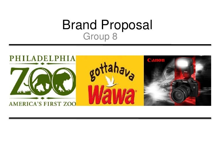 Brand Proposal<br />Group 8<br />