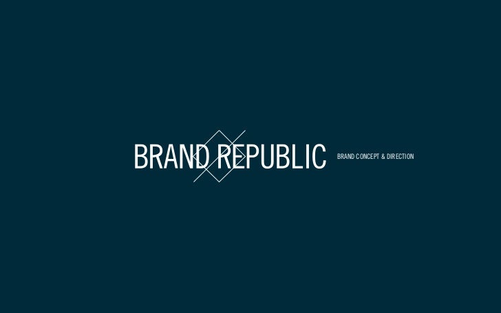 BRAND CONCEPT & DIRECTION