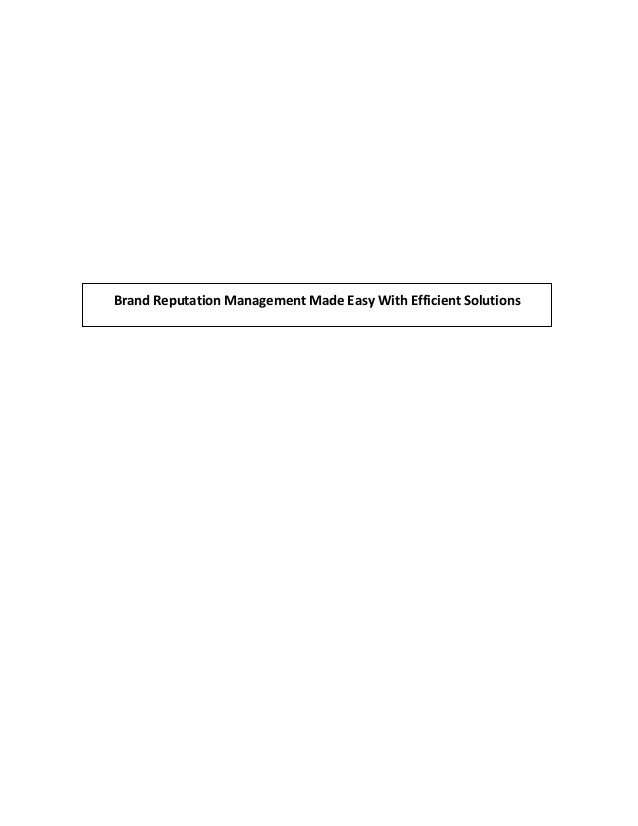 Brand Reputation Management Made Easy With Efficient Solutions