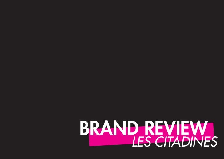 Brand review - les citadines