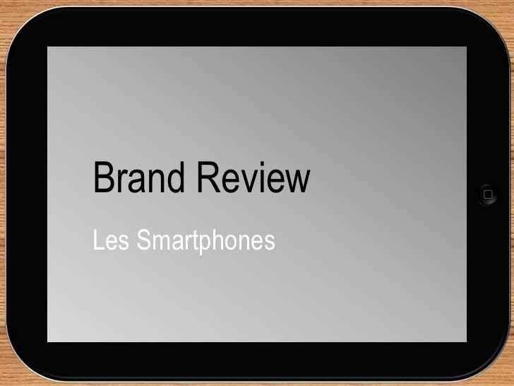 Brand ReviewLes Smartphones