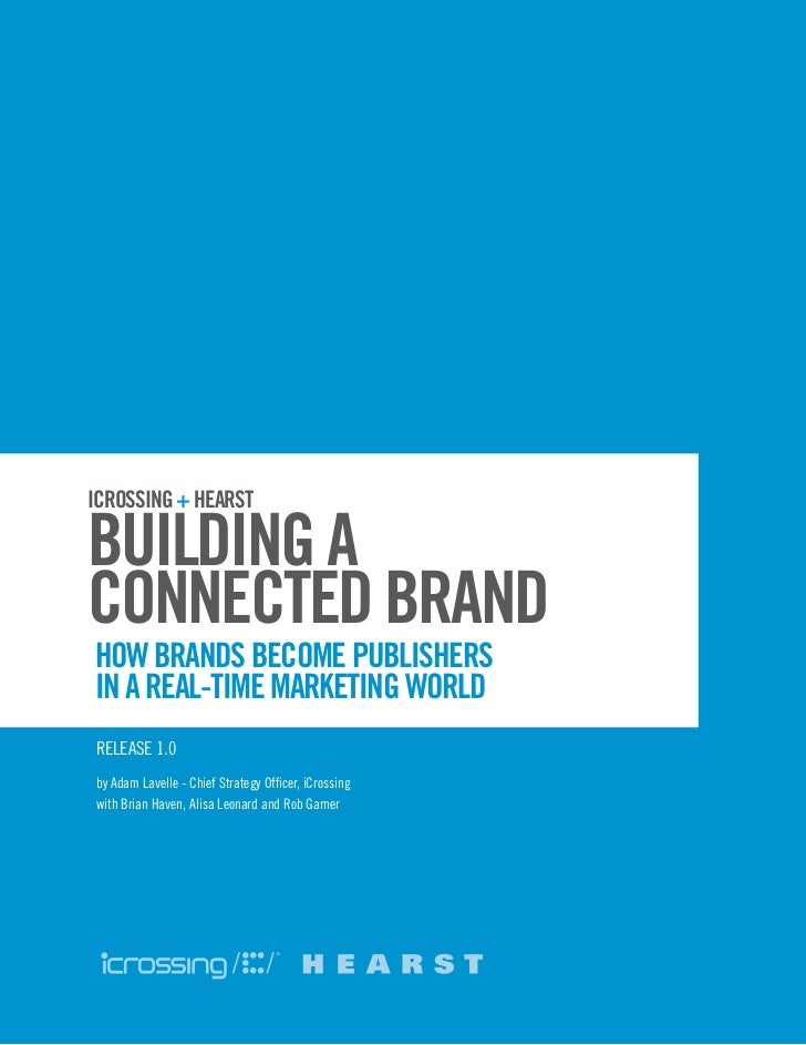 Building a Connected Brand: How Brands Become Publishers in a Real-Time Marketing World