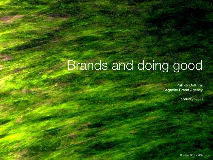Brands Doing Good | Patrick Collings 2009