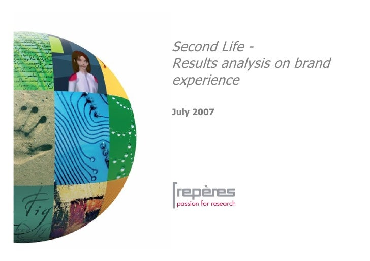 Second Life - Results analysis on brand experience  July 2007
