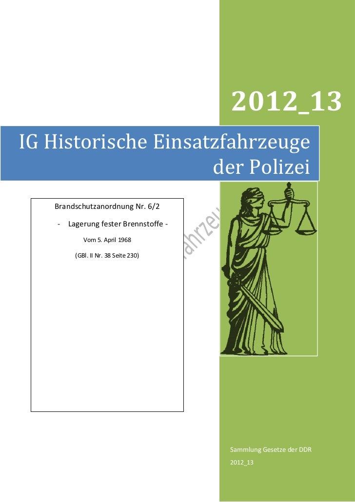 2012_13IG Historische Einsatzfahrzeuge                     der Polizei   Brandschutzanordnung Nr. 6/2    - Lagerung fester...