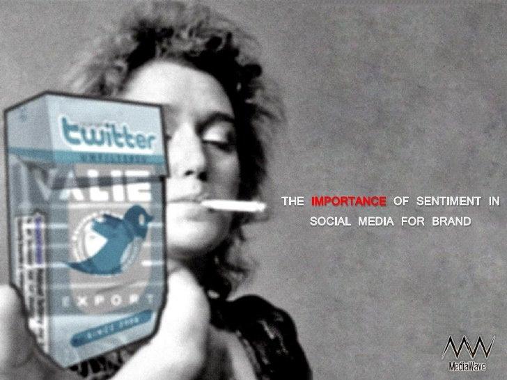 Brand sentiment on social media