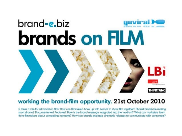 - 3 - Brands on Film - View from the Audience A Feature Presentation by Thinktank International Research
