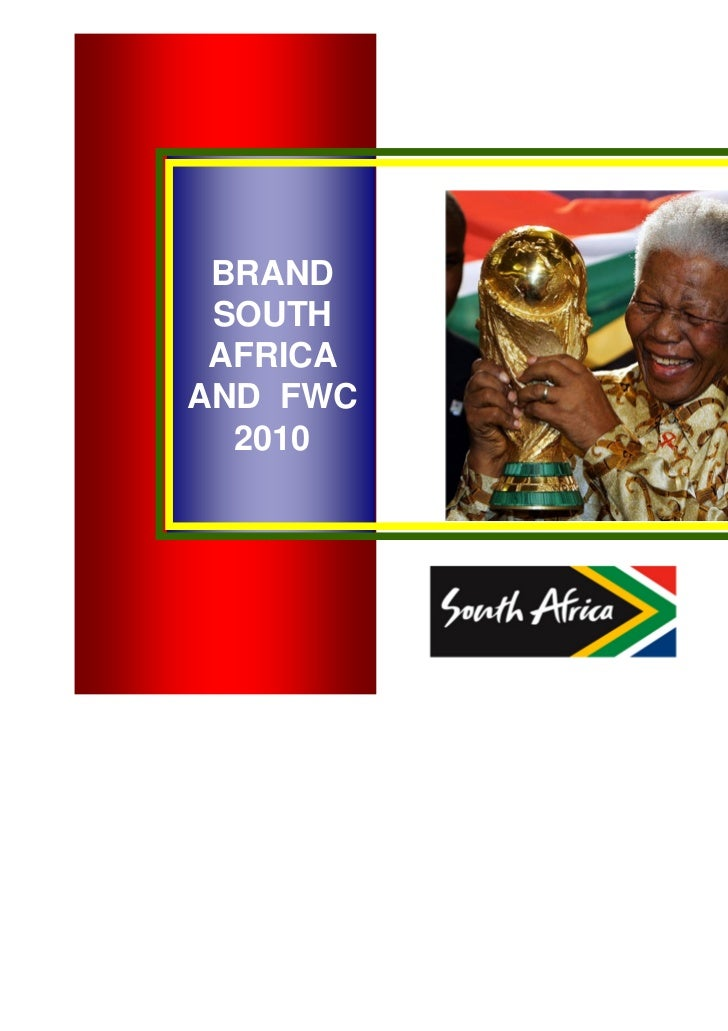 Brand South Africa and Football World Cup 2010 by Lethepu Matshaba