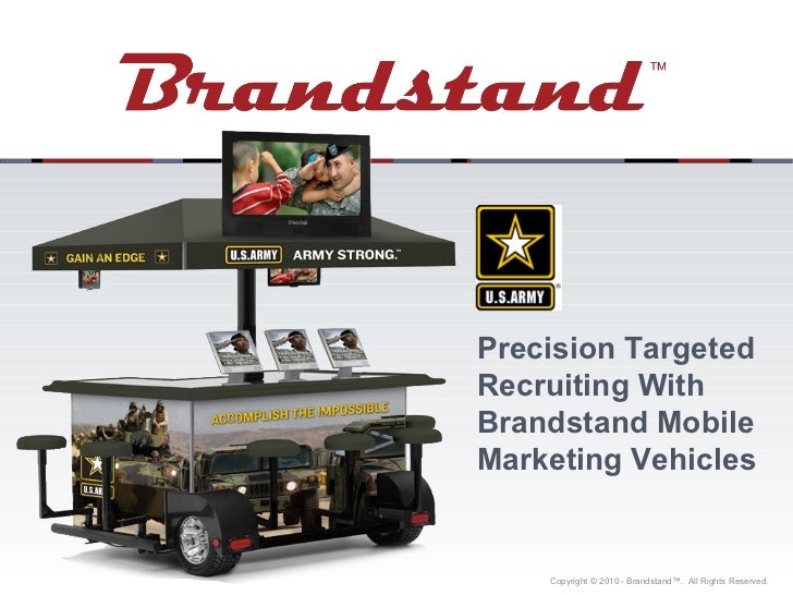 Precision Targeted Recruiting With Brandstand Mobile Marketing Vehicles