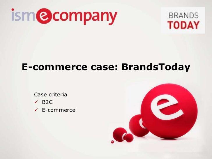 E-commerce case: BrandsToday
