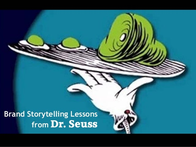 Brand Storytelling Lessons from Dr. Seuss
