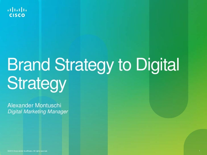 Brand Strategy to Digital Strategy<br />Alexander MontuschiDigital Marketing Manager<br />