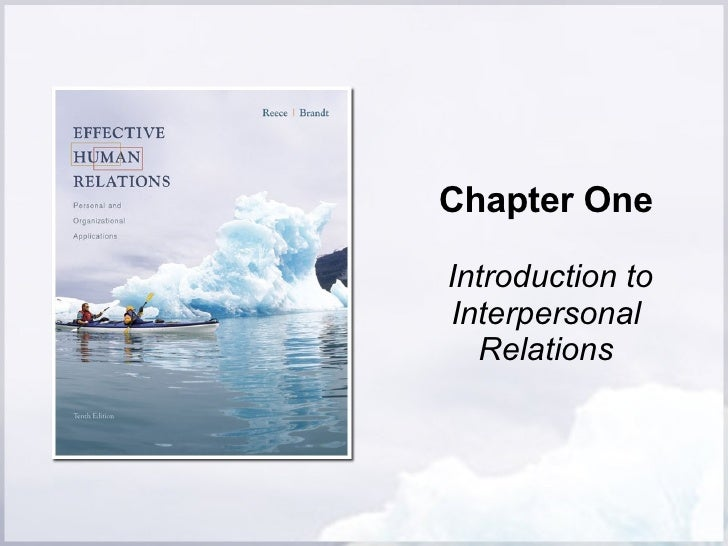 Chapter One Introduction to Interpersonal Relations