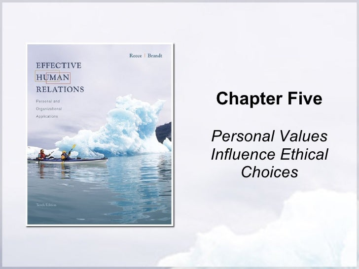 Chapter Five Personal Values Influence Ethical Choices