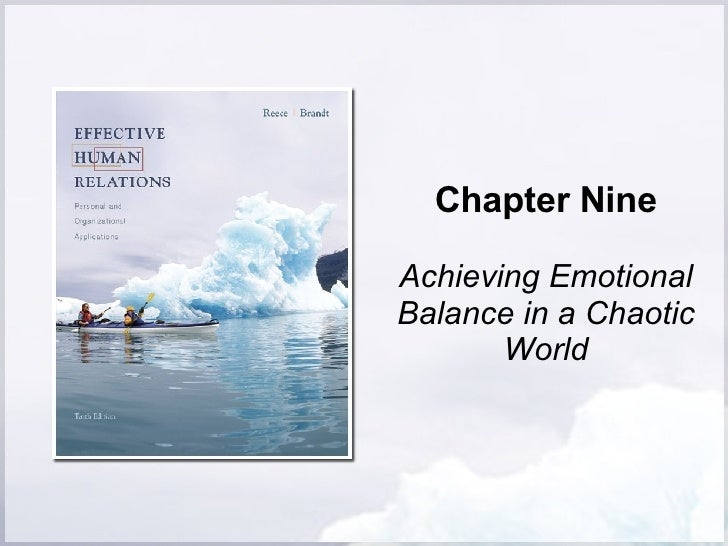 Chapter Nine Achieving Emotional Balance in a Chaotic World