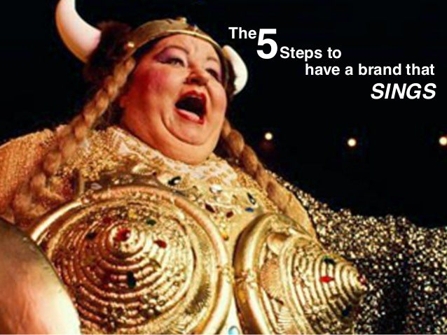 have a brand that SINGS The 5Steps to