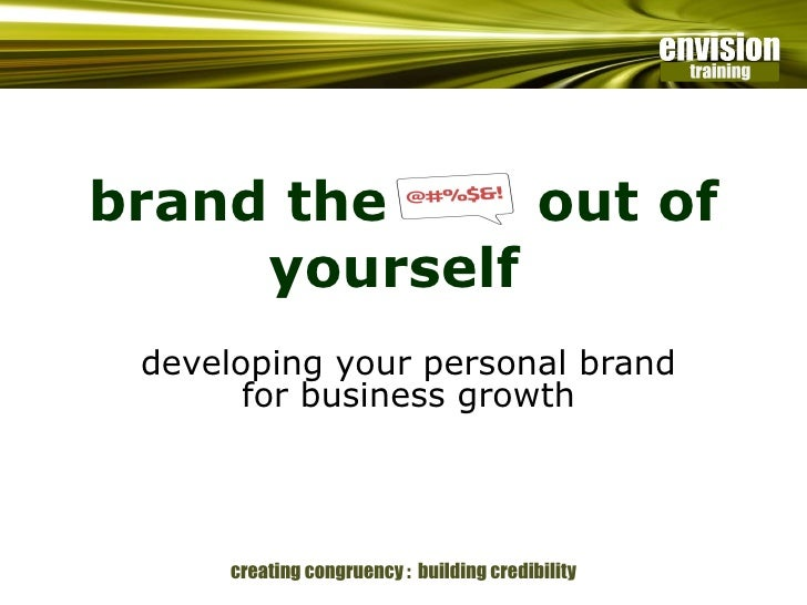 brand the  out of yourself  developing your personal brand for business growth