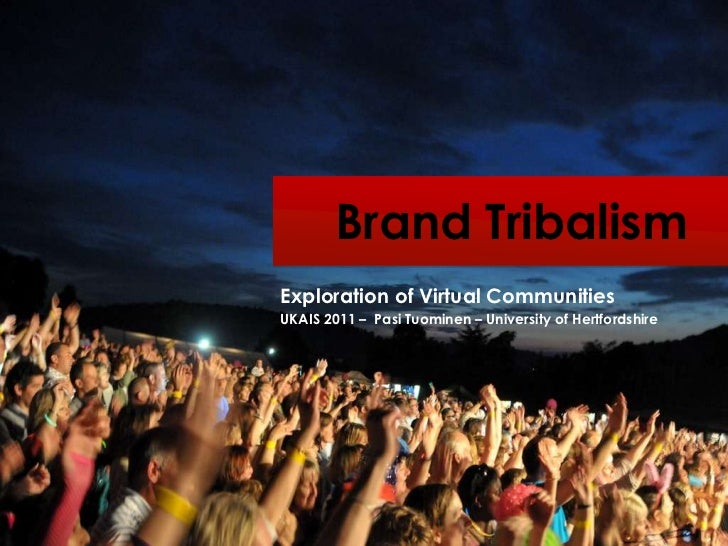 Brand Tribalism UKAIS 2011