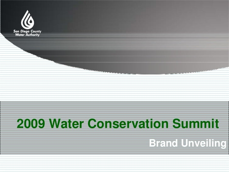 2009 Water Conservation Summit                    Brand Unveiling