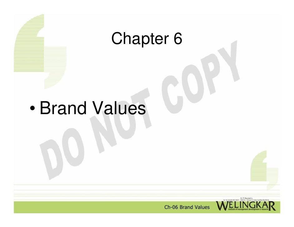 Chapter 6• Brand Values                 Ch-06 Brand Values