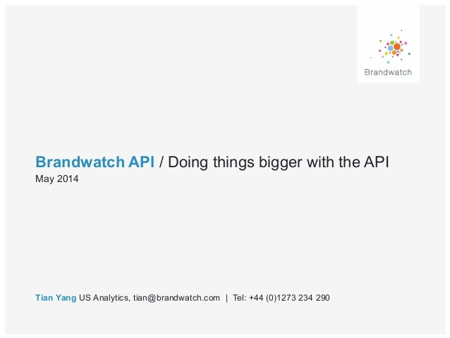Brandwatch Masterclass: Doing things bigger with the API