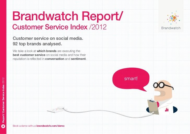 Brandwatch Report/                                       Customer Service Index /2012                                     ...