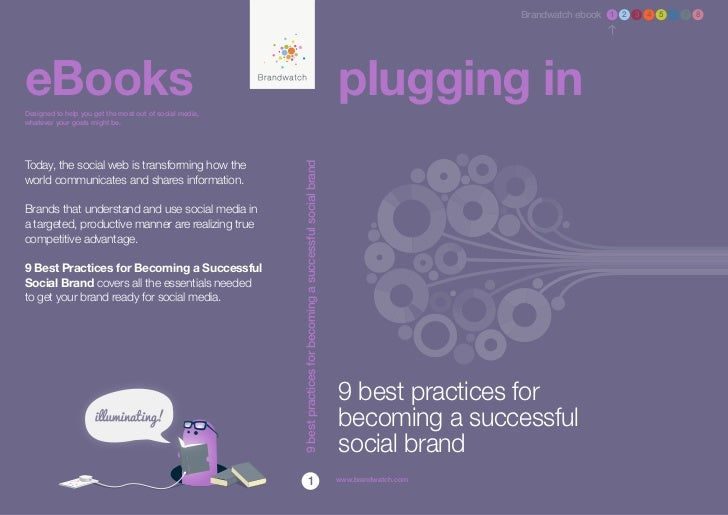 Brandwatch ebook 1 2 3 4 5 6 7 8eBooksDesigned to help you get the most out of social media,                              ...