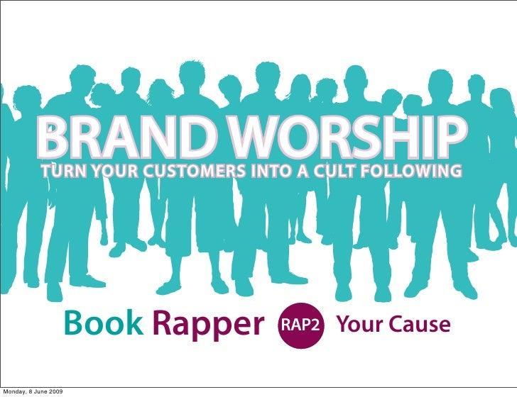 Brand Worship 2 : Cause