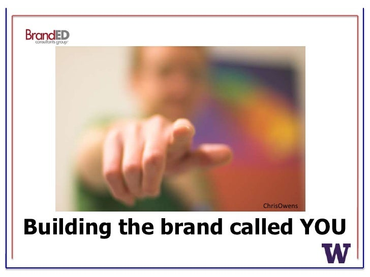 Building the Brand Called You
