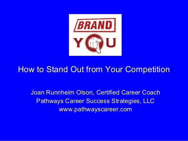 Brand you how to stand out from your competition slide_share