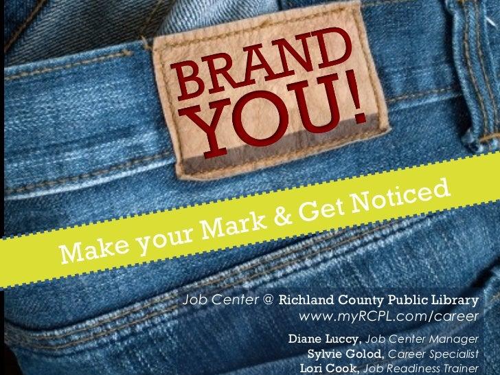 et No ticed           ur Ma rk & GMa ke yo            Job Center @ Richland County Public Library                         ...